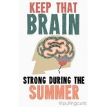 Don't Let Their Young Brains Take a Vacation!