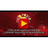 Top 10 Reasons Parents Choose Spanish Schoolhouse