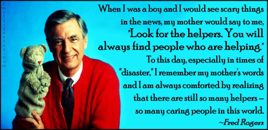Quote from Fred Rogers about finding helpers